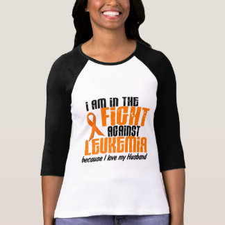 LEUKEMIA In The Fight For My Husband 1 Tees