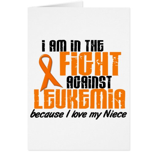 LEUKEMIA In The Fight For My Niece 1 Greeting Card