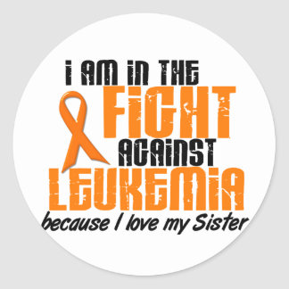 LEUKEMIA In The Fight For My Sister 1 Classic Round Sticker