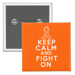 Leukemia Keep Calm and Fight On Pinback Button