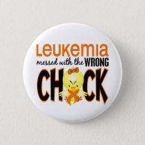 Leukemia Messed With The Wrong Chick Button
