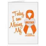 Leukemia Missing My Brother 1 Card