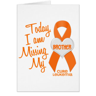 Leukemia Missing My Brother 1 Card