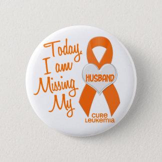 Leukemia Missing My Husband 1 Pinback Button