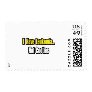 Leukemia...Not Cooties Stamps