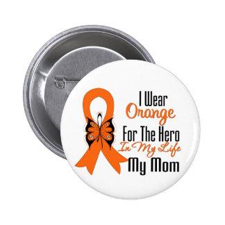 Leukemia Orange Ribbon Hero My Mom Pinback Buttons