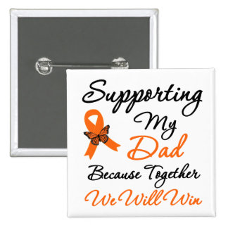 Leukemia Supporting My Dad Pin