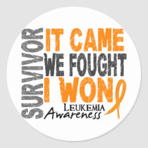 Leukemia Survivor It Came We Fought I Won Classic Round Sticker