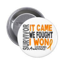 Leukemia Survivor It Came We Fought I Won Pinback Button