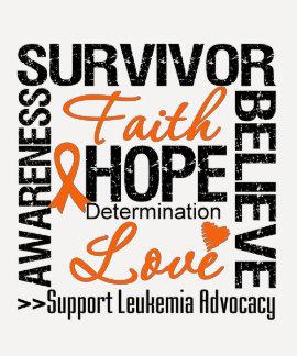 Leukemia Survivors Motto T Shirt