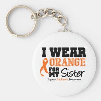 Leukenmia I Wear Orange For My Sister Keychain