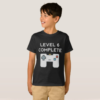 Level 6 Complete 6th Birthday T-Shirt
