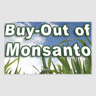 Leveraged Buy-out of Monsanto A3 Rectangular Sticker
