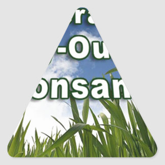 Leveraged Buy-out of Monsanto A3 Triangle Sticker