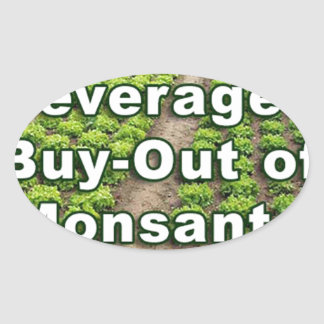Leveraged Buy-out of Monsanto Oval Sticker