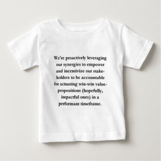 Leveraging Our Synergies Baby T-Shirt