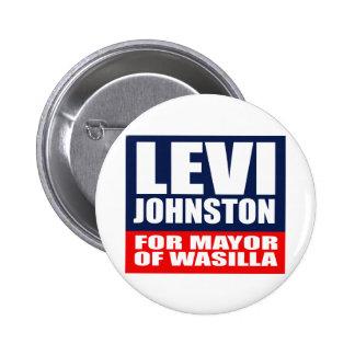 LEVI JOHNSTON FOR MAYOR OF WASILLA PINBACK BUTTON