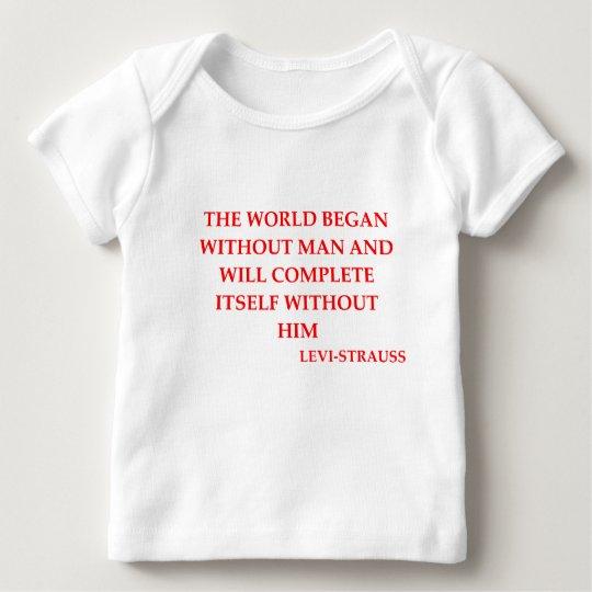 LEVI-strauss quote Baby T-Shirt