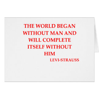 LEVI-strauss quote Cards
