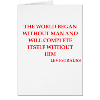 LEVI-strauss quote Greeting Card