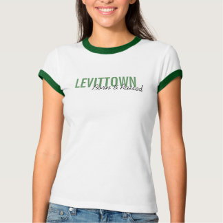 """LEVITTOWN, Born & Raised"" t-shirt"