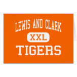 Lewis And Clark - Tigers - High - Spokane Greeting Card