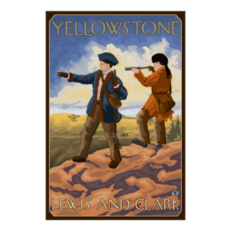 Lewis and Clark - Yellowstone National Park Poster