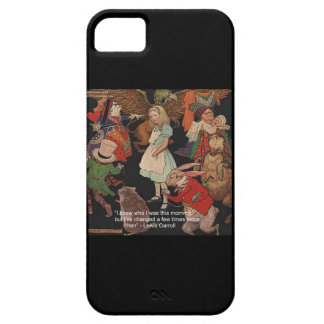 Lewis Carroll & Changed Mind Quote iPhone 5 Case