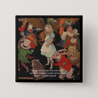 Lewis Carroll Illustration & Mind Change Quote Pinback Button