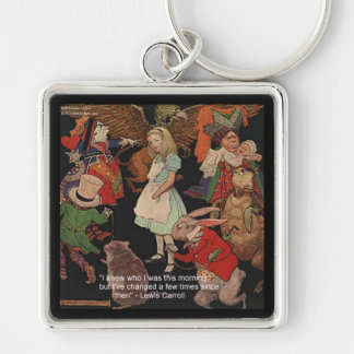 Lewis Carroll Illustration & Mind Change Quote Silver-Colored Square Keychain