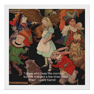 Lewis Carroll & Mind Change Quote Poster