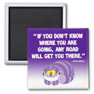 Lewis Carroll Quote Cheshire Cat Magnet