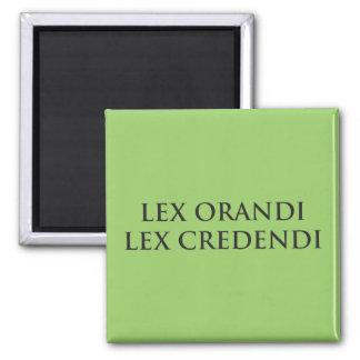 Lex Orandi Lex Credendi in black Magnet
