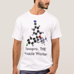 Lexapro, THE Miracle Worker T-Shirt