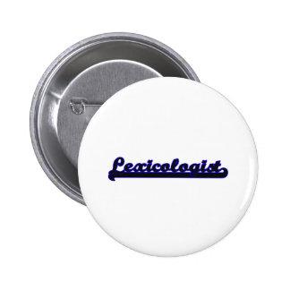Lexicologist Classic Job Design 2 Inch Round Button