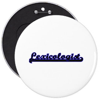 Lexicologist Classic Job Design 6 Inch Round Button