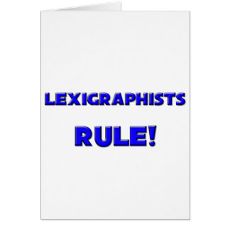 Lexigraphists Rule! Greeting Card
