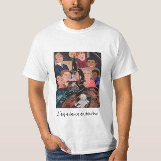 L'experience en douleur tee-shirt T-Shirt