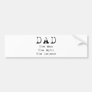Leyenda del mito del hombre del papá etiqueta de parachoque