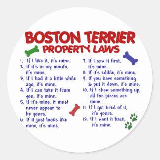 Leyes 2 de la propiedad de Boston Terrier Pegatina Redonda