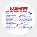 Leyes 2 de la propiedad de BULLMASTIFF Pegatina Redonda