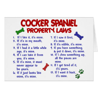 Leyes 2 de la propiedad de COCKER SPANIEL Felicitación