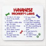 Leyes 2 de la propiedad de HAVANESE Tapetes De Raton