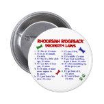 Leyes 2 de la propiedad de RHODESIAN RIDGEBACK Pin