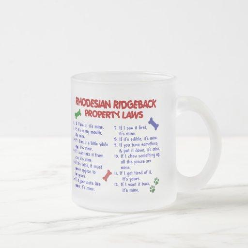 Leyes 2 de la propiedad de RHODESIAN RIDGEBACK Taza De Café