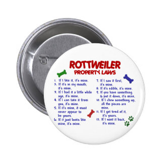Leyes 2 de la propiedad de ROTTWEILER Pin Redondo De 2 Pulgadas