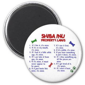 Leyes 2 de la propiedad de SHIBA INU Imán Redondo 5 Cm