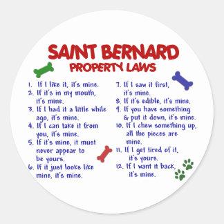Leyes 2 de la propiedad de ST BERNARD Pegatina Redonda