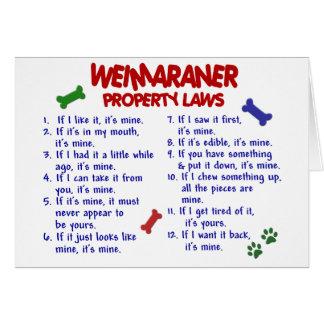 Leyes 2 de la propiedad de WEIMARANER Tarjeta De Felicitación