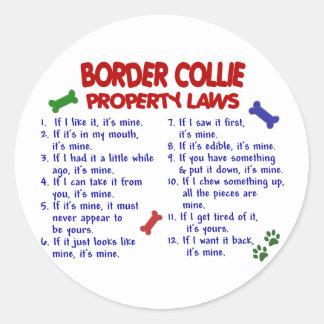 Leyes 2 de la propiedad del BORDER COLLIE Pegatina Redonda